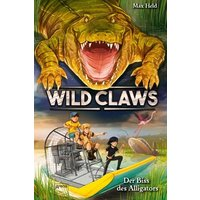 Der Biss des Alligators / Wild Claws Bd.2