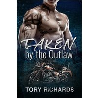 Taken by the Outlaw (eBook, ePUB)