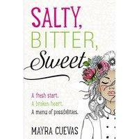 Salty, Bitter, Sweet (eBook, ePUB)