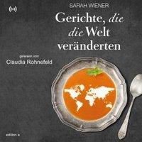 Gerichte, die die Welt verändern (MP3-Download)