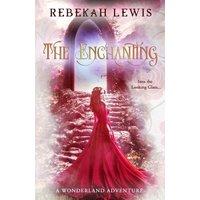 The Enchanting (Wonderland, #3) (eBook, ePUB)