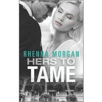 Hers to Tame (eBook, ePUB)