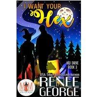 I Want Your Hex: Magic and Mayhem Universe (Hex Drive, #3) (eBook, ePUB)