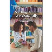 Starting Over in Wickham Falls (eBook, ePUB)