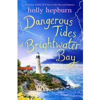 Dangerous Tides at Brightwater Bay (eBook, ePUB)