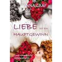 Liebe ist ein Hauptgewinn: Doppelband - zwei romantische Liebesromane (eBook, ePUB)