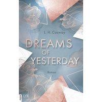 Dreams of Yesterday / CRACKS Bd.1 (eBook, ePUB)