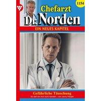 Chefarzt Dr. Norden 1154 - Arztroman (eBook, ePUB)