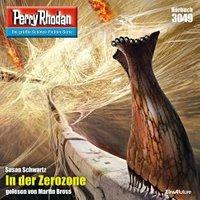 "In der Zerozone / Perry Rhodan-Zyklus ""Mythos"" Bd.3049 (MP3-Download)"