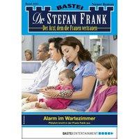 Dr. Stefan Frank 2543 - Arztroman (eBook, ePUB)