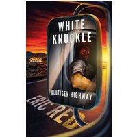 White Knuckle (eBook, ePUB)