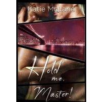 Hold Me, Master! (eBook, ePUB)