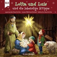 Lotta und Luis und die lebendige Krippe (MP3-Download)