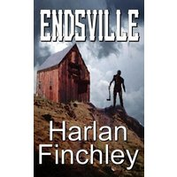 Endsville (The Endsville Saga, #1) (eBook, ePUB)