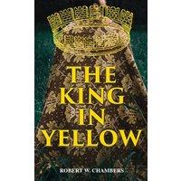 The King in Yellow (eBook, ePUB)