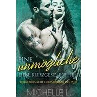 Eine unmögliche Liebe Kurzgeschichten (eBook, ePUB)