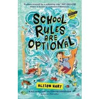 School Rules are Optional: The Grade Six Survival Guide 1