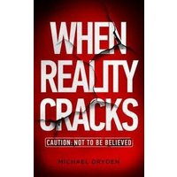 When Reality Cracks: Caution (eBook, ePUB)