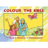 Colour the Bible, Book 5: Romans - 2 Thessalonians