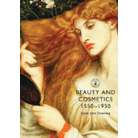 Beauty and Cosmetics 1550-1950
