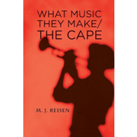 What Music They Make / The Cape