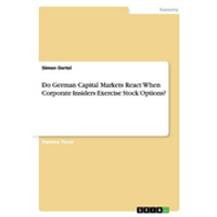 Do German Capital Markets React When Corporate Insiders Exercise Stock Options?