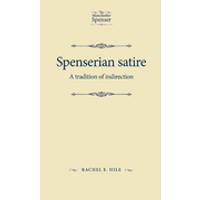 Spenserian Satire: A Tradition of Indirection