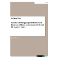 Criteria for the Appropriate Solution of Problems of Local Importance in Selected EU-Member States