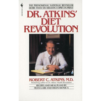 Dr. Atkins' Diet Revolution: The High Calorie Way to Stay Thin Forever