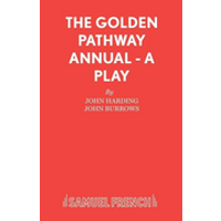 The Golden Pathway Annual - A Play