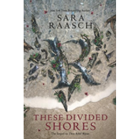 These Divided Shores