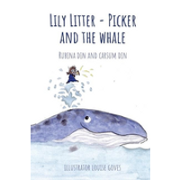Lily Litter-Picker and The Whale