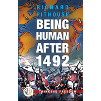Being Human After 1492