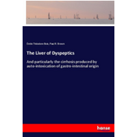 The Liver of Dyspeptics