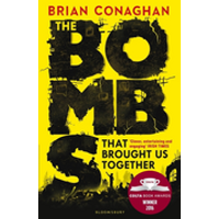 The Bombs That Brought Us Together - Winner of the Costa Children's Book Award 2016