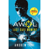 AWOL 02 - Agent Without Licence: Last, Safe Moment