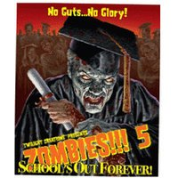 Twilight Creations Zombies!!! 5 School's Out Forever