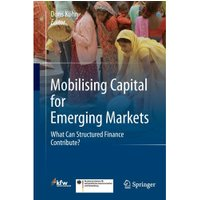 Mobilising Capital for Emerging Markets [Hardcover]