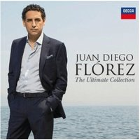 Juan Diego Florez - The Ultimate Collection