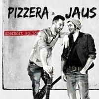 Pizzera & Jaus - Unerhört solide (CD)