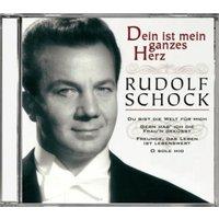 Rudolf Schock - Dein Ist Mein Ganzes Herz