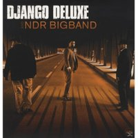 Django Deluxe, Ndr Bigband - Driving - (LP + Download)