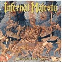 Infernal Majesty - Unholier Than Thou (Coloured Vinyl+7) - (Vinyl)