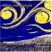 Paul & Liam Noble Clarvis - STARRY STARRY NIGHT - (Vinyl)