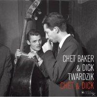 Chet & Dick Twardz Baker - Chet & Dick (180g Vinyl)-Jean-Pierre Leloir Coll - (Vinyl)