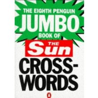 The Eighth Penguin Jumbo Book of The Sun Crosswords: No.8 (Penguin Crosswords)