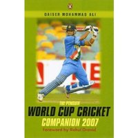 The Penguin World Cup Cricket Companion 2007