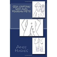 Sea Captain Sam and Penguin Pete