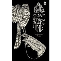 A Kestrel for a Knave (Penguin Essentials)