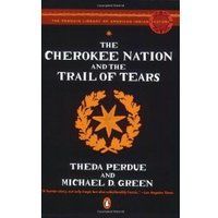 Cherokee Nation and the Trail of Tears (Penguin Library of American Indian History)